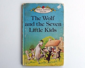 Vintage Ladybird Book - The Wolf and the Seven Little Kids - very good vintage condition- children's story Book