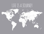 Life is a Journey Travel Map, Travel-Themed Home Decor, Traveler Gift Office Decor, Countries With Border Outlines, World Map 11x14 or 16x20