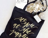 Black and Gold See You at the Party Tote PREORDER