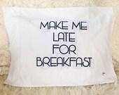 Vintage valentines day breakfast morning humor joke love pillowcase Standard size gag geekery cushion novelty bedding sheets pillow romantic