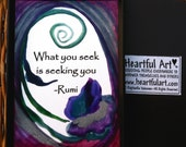 What You Seek RUMI Inspirational Quote Yoga Meditation Friends College Spiritual Gift Motivational Print Heartful Art by Raphaella Vaisseau