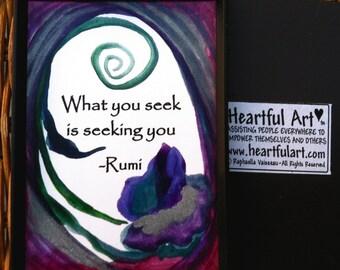 What You Seek RUMI Inspirational Quote Yoga Meditation Friends College Spiritual Gift Motivational Print Heartful Art by Raphaella Vaisseau