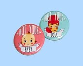 Not Your Baby Doll | Barbie Kewpie | 2.25 inch pin back button