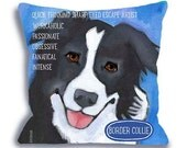 Border collie No. 2 - dog art pillow, customize with your dog's name, 18x18 dog breed pillow home decor art by ursula dodge