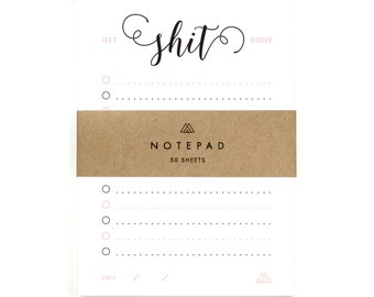 Get Shit Done - To Do List Notepad - Stationery, Organization, Task List