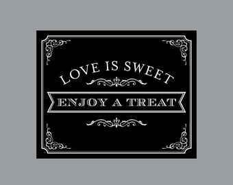 """DIY Printable Treat Sign -  Vintage Antique Victorian Cottage Chic Rustic Chalkboard Wedding Reception """"Love is Sweet"""" Treat Sign"""