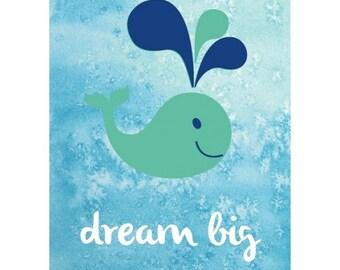 Dream Big Print Whale Watercolour Art Print