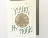 You're My Moon - Love Card