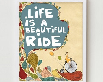 "Inspirational Art Print ""Life is a Beautiful Ride"" Digital Print Wall Decor, Motivational Saying, Illustration Bike Quote Saying"