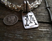 Artisan Jewelry  -  Initial Pendant  -  Personalized Jewelry  -  Fine Silver Pendant   -  Handmade Rustic Jewelry