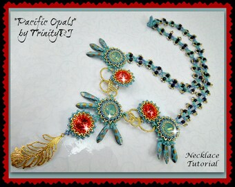 BP-NEC-001-2015-88 - Pacific Opals - beadweaving necklace TUTORIAL - Beadwork Pattern,beadweaving instruction,beaded necklace tut