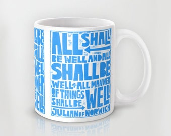 All shall be well, Julian of Norwich, Coffee Mug, Mug, Ceramic Mug, Sympathy, Kitchen, Gift for Wife, Etsy Kitchen, Catholic, Get Well,