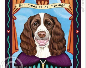 8x10 Springer Spaniel Art - Patron Saint of  Play - Art print by Krista Brooks