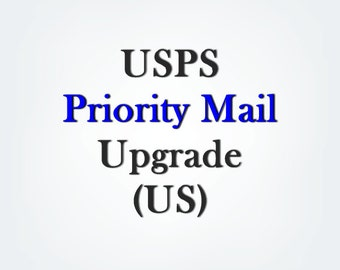 USPS flat rate Priority Mail upgrade for US customers, 1-2 business day processing time, add this listing to your cart