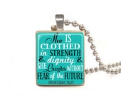 Blue She is Clothed in Strength and Dignity and She Laughs Without Fear of the Future - Scrabble Tile Necklace -Free Necklace Chain Included