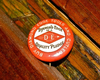 Vintage Diamond Edge Tools & Cutlery Advertising Pinback / Button / Badge