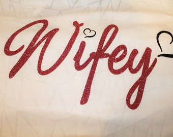 Wifey Glitter Tee or Tank--Customized with your favorite color-Lots of sparkles