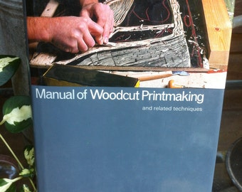 SAle 1978 Manual of Woodcut Printmaking and related techniques hardcover book