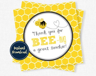 Back to School Tags, BEEing a Great Teacher, Teacher Gift Tags, Teacher Appreciation Printable INSTANT DOWNLOAD