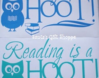 Reading is a Hoot  - Vinyl Decal - Teachers Classroom - Children - Books - School - Kids