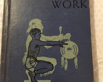 1939 schoolbook health reader Helping the Body In Its Work Ginn schoolbook 1939, health social studies Illustrated, life lessons hardback