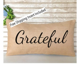 Custom Pillows | Rustic Home Decor | Grateful Burlap Pillow - Insert Included * FREE SHIPPING *