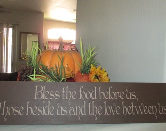 Bless the food before us, those beside us and the love between us Sign - Thanksgiving Sign - Wooden Thanksgiving Sign - Wooden Sign