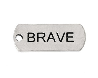 "5pcs. Antique Silver ""Brave"" Rectangle Charms Pendants - 21mm X 8mm"