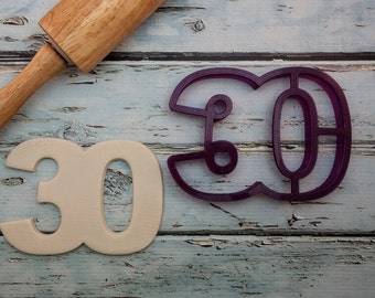 30 Thirty Thirtieth Cookie Cutter and Fondant Cutter and Clay Cutter