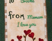 Quilt Label - To & From With Heart Flowers, Custom Made and Hand Embroidered LAST ONE