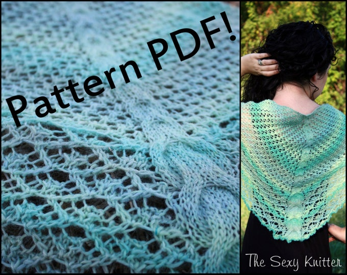 Solstice Shawlette with Lace & Cables: PDF Knitting Pattern by The Sexy Knitter
