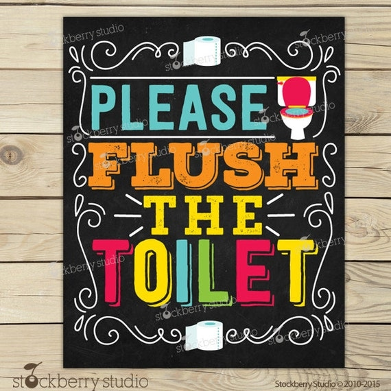Flush The Toilet Sign Printable