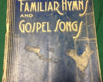 1945 Antique Hymn Book Familiar112 Hymns and Gospel Songs Homer Rodeheaver Hall-Mack Co Winona Lake Indiana Sing Along Home Bible Studies