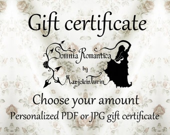 Somnia Romantica gift certificate, choose your amount, digital personalized PDF or JPG certificate for romantic fashion by Marjolein Turin