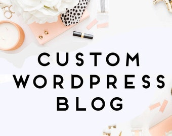 Custom Wordpress Blog Design - Blog Design - Wordpress Theme - Wordpress Blog