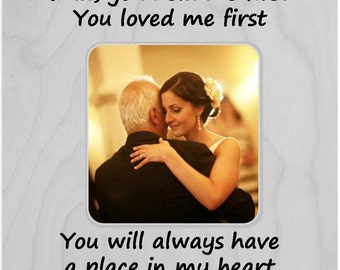 Dad, you held me first You loved me first Frame, Father Of The Bride Fame, Thank You Wedding Gift For Dad, Daddy's Girl