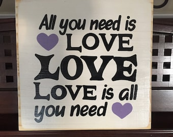 All you Need is Love Sign Plaque The Beatles Song Lyrics Quote Wedding Romance Bedroom Decor Valentines Day Decor