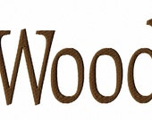 "Wood - Machine Embroidery Font - Sizes 1"",2"",3"",4"" BUY 2 get 1 FREE"
