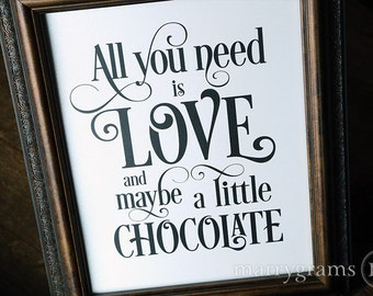 All You Need is Love & Chocolate- Wedding Candy Buffet Dessert Station Table Card Sign - Fun Reception Signage - Table Numbers Avail SS06