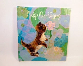 """Vintage INSPIRATIONAL ENCOURAGEMENT Book CATS Kittens """"Keep On Trying"""" / Darling / American Greetings Laurel Library 60's - 1960's Cheerful"""