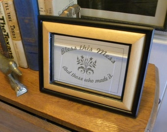 Bless this mess sign framed laser engraved mirror