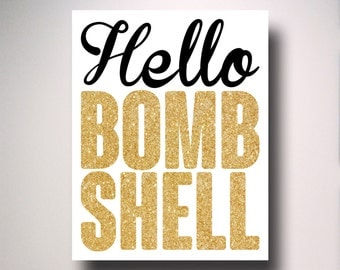 Hello Bombshell / quote / typography / inspirational poster / wall art / inspiration / motivation / Bomb Shell