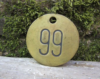 Number 99 Tag Brass Metal vtg Aged Patina Vintage Cattle Tag #99 Industrial Tag Address House Apartment Number Large 2 Inch  Keychain Tag