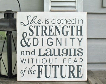 She Is Clothed In Strength and Dignity Laughs Without Fear of the Future Proverbs 31 Christian Art Scripture Inspirational Motivational Gift