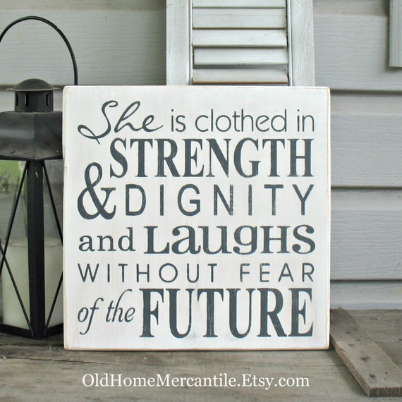 She Is Clothed With Strength And Dignity And She Laughs: She Is Clothed In Strength And Dignity Laughs Without Fear Of