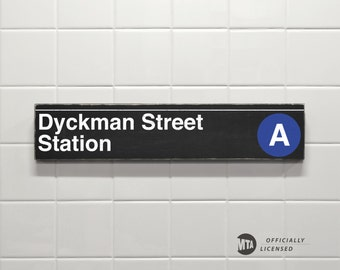 Dyckman Street Station - New York City Subway Sign - Wood Sign