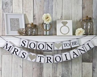 Soon To Be Mrs, Soon to Be Mrs Banner, Bridal Shower Banner, Bachelorette Banner, Champagne Wedding