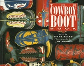 The Cowboy Boot Book by Tyler Beard and Jim Arndt, Vintage Book, Cowboy Boots