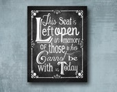 Wedding Memorial Sign - This Seat Left Open in Memory of those who cannot be with us today - Rustic Rose Design - 3 size options