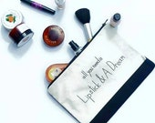 Make up bag XL / All you need is lipstick and a dream make up pouch / Black cosmetic bag / Canvas make up bag